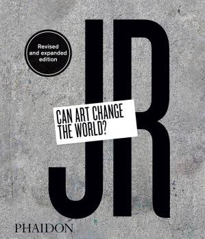 Jr can art change the world ed revised and expanded
