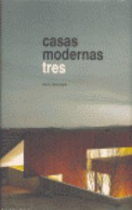 Casas modernas tres