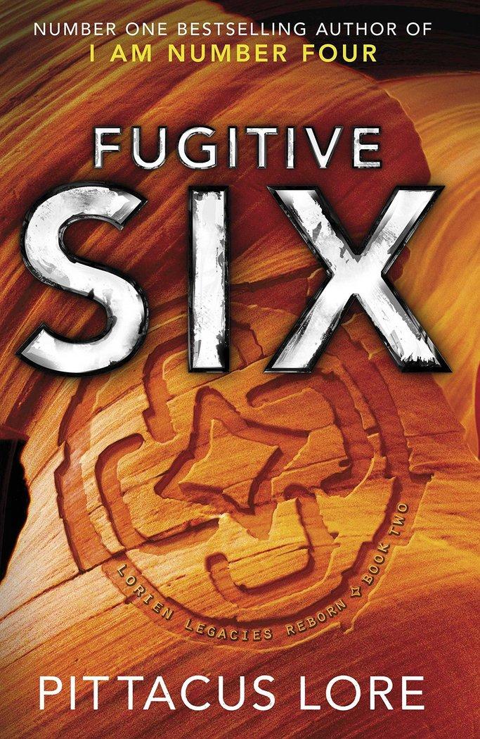 Fugitive 6 lorien legacies reborn  book 2