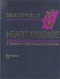 Heart diseas textbook of cardiovascular medicine 1 vol.