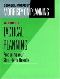 Morrisey planning guide tactical plani