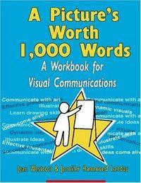Pictures worth 1000 words workbook vis