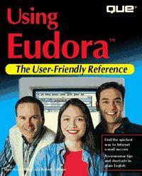 Using eudora uder-friendly reference