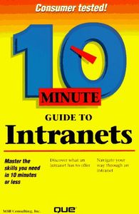 Ten minute guide to intranet