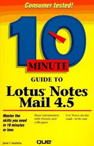 10 minute guide lotus notes mail 4.5