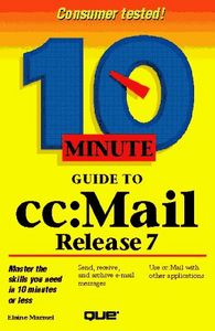 Ten minute guide to cc: mail release 7