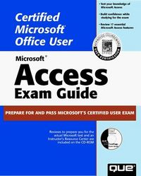 Access 97 exam guide. office user espe