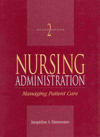 Nursing administration 2 ed