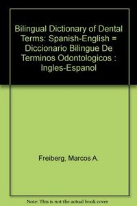 Bilingual dictionary of dental terms