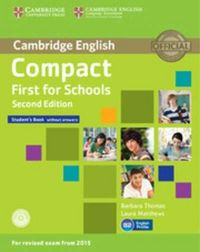 Compact first for schools 2ed. st. without answers