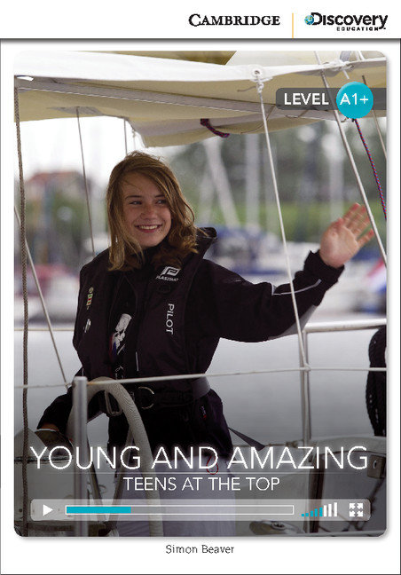 Young and amazing: teens at the top high beginning book with