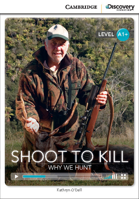 Shoot to kill: why we hunt high beginning book with online a
