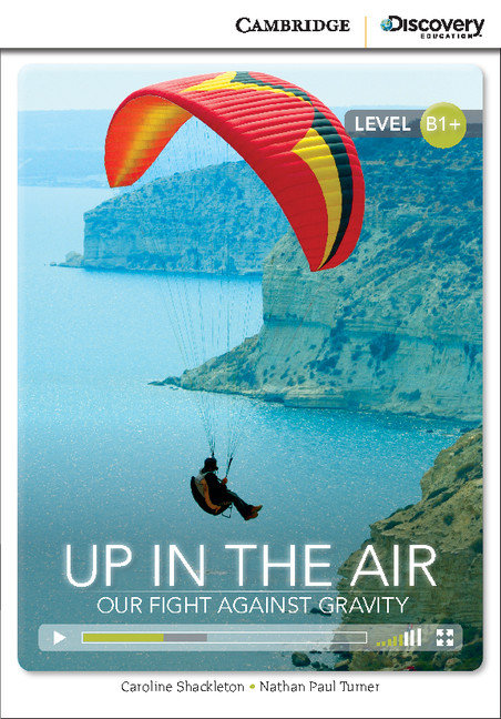 Up in the air: our fight against gravity intermediate book w