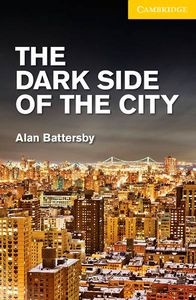 The dark side of the city cer2