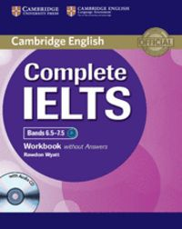 Complete ielts bands 6.5-7.5 workbook without answers with a