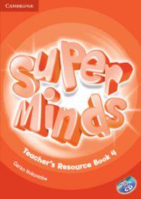Super minds level 4 teacher's resource book with a