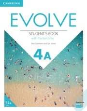 Evolve. student's book with practice extra. level 4a
