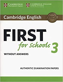 Cambridge english first for schools 3