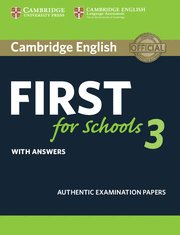 Cambridge english first for schools 3. student's book with a