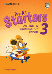 Pre a1 starters 3 authentic examination papers
