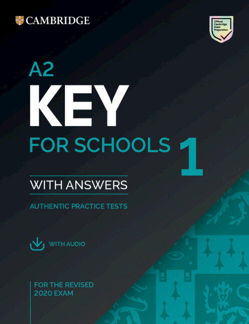 A2 key for schools 1 for revised exam from 2020 students