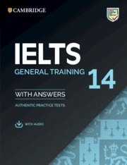 Ielts 14. general training. student's book with answers with