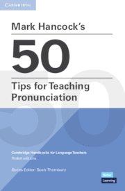 Mark hancockÆs 50 tips for teaching pronunciation. mark hanc