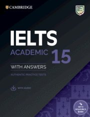 Ielts 15. academic student's book with answers with audio wi
