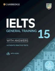 Ielts 15. general training student's book with answers with
