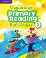 Cambridge primary reading anthologies. studentÆs book with o