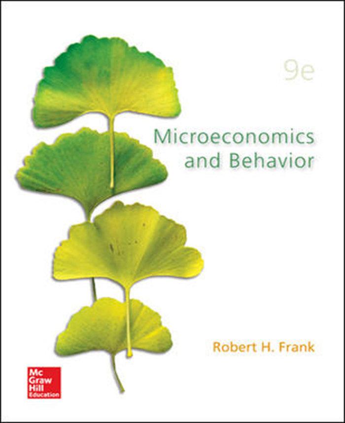 Microecomics and behavior intl ed