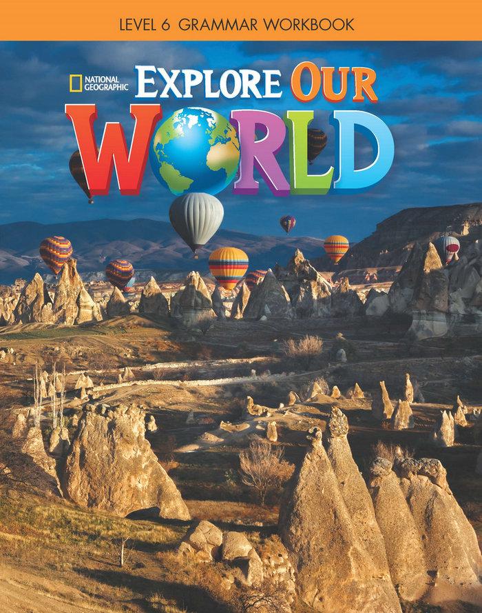 Explore our world 6 grammar workbook