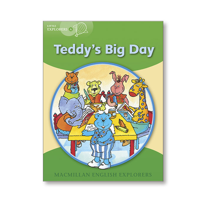 Explorers little a teddy's big day