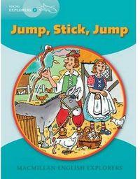 Jump stick jump explores
