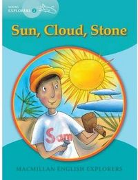 Explorers young 2 sun cloud stone