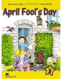 April fools day   nivel 3 children readers