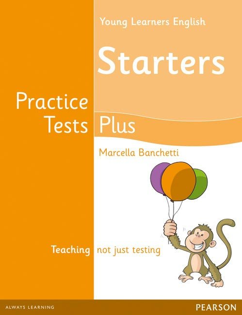 Young learners english starters pract.tests plus