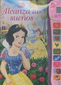 Alcanza tus sueños princesas