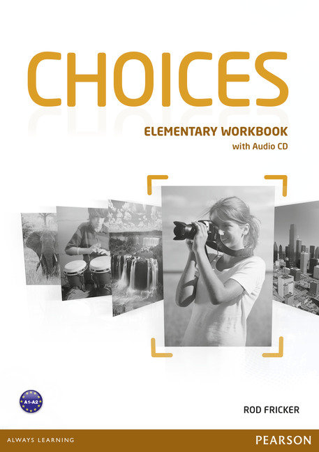 Choices elementary wb with audio cd 13