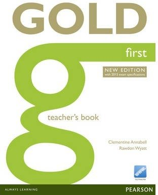 Gold first (2015 exam) teacher's book with online resources