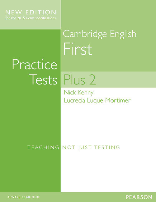Practice tests plus first certificate english st+key