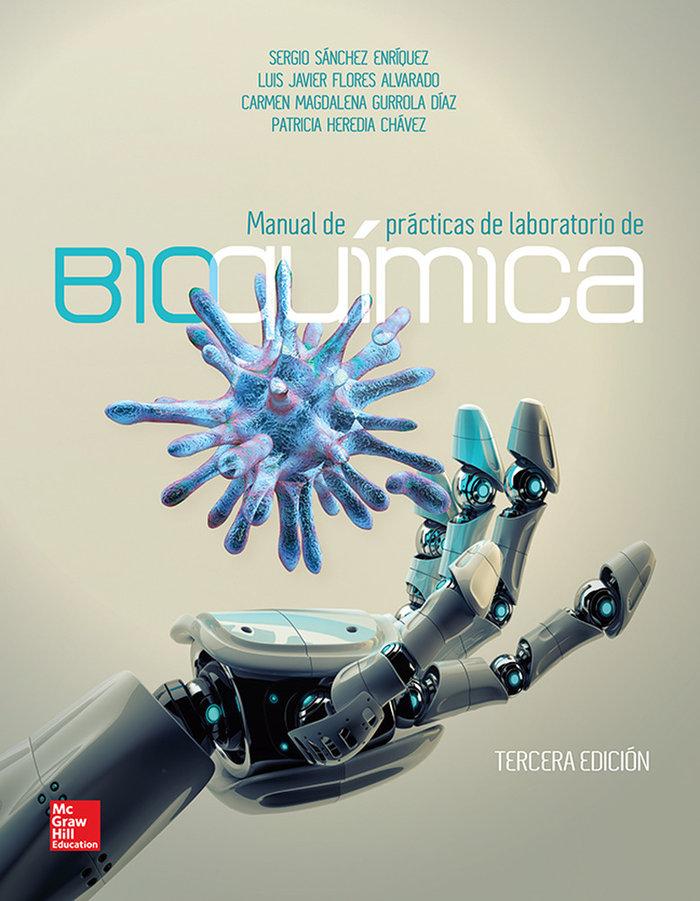 Manual de practicas de laboratorio de bioquimica 3ºed