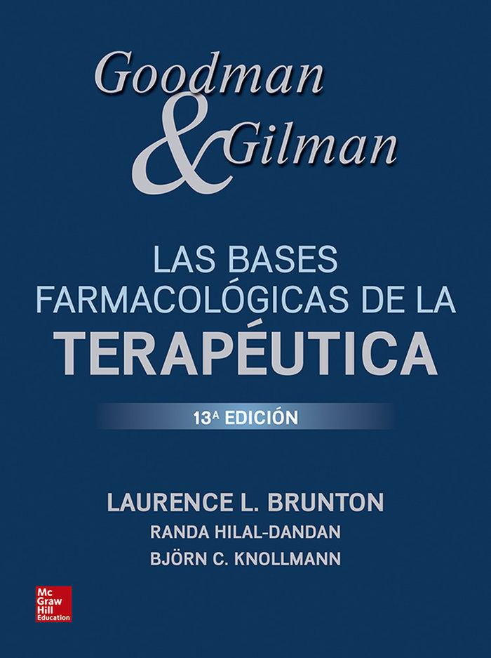 Goodman y gillman bases farmacologicas de terapeutica 13ªed