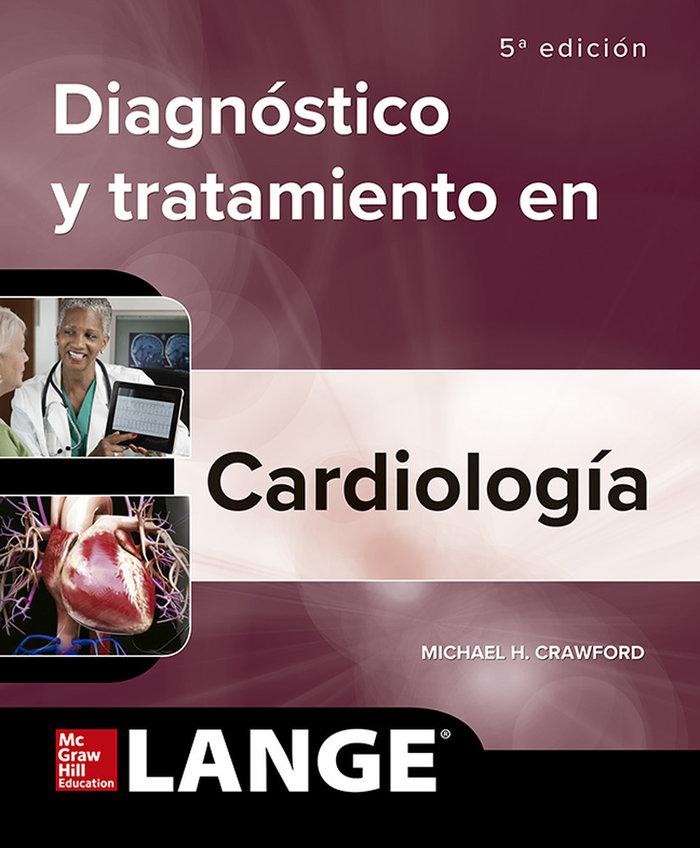 Diagnostico clinico y tratamiento cardiologia 5ªed
