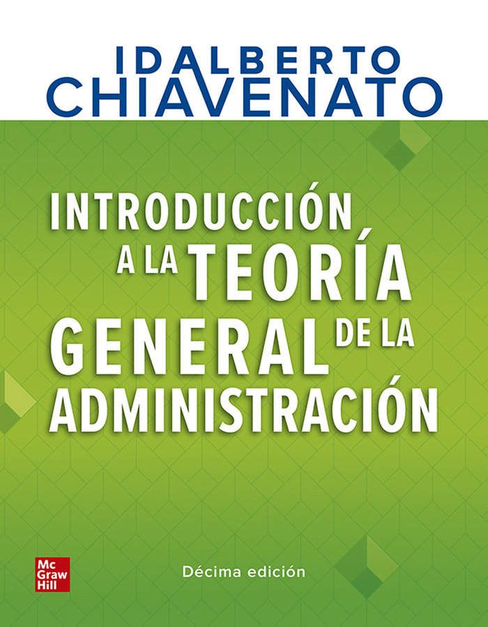 Introduccion a la teoria general de la administracion