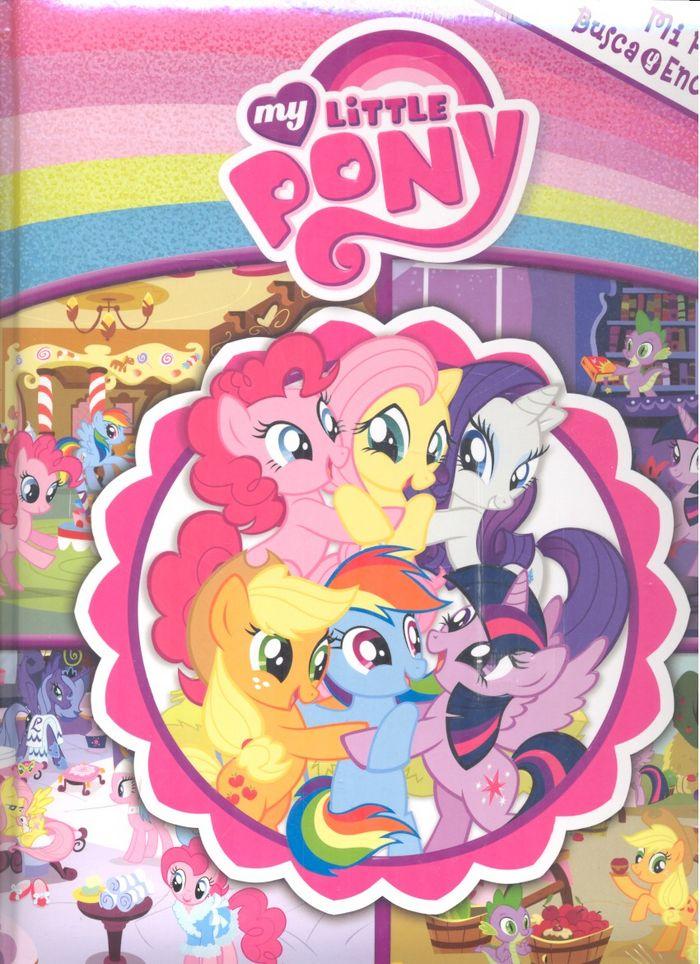 Mi primer busca y encuentra my little pony