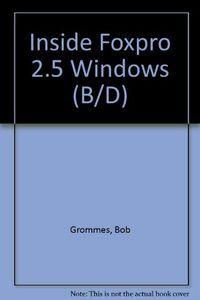 Inside foxpro 2.5 for windows-dsk