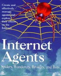 Internet agents: spiders