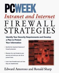 Pcweek intranet and internet firewall
