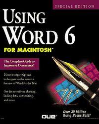 Using word 6 macintosh-special edition